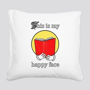 Happy Face is Reading Face - Square Canvas Pillow