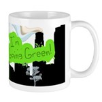 I'm Going Green!! Mug