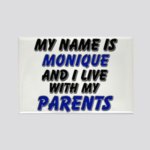 my name is monique and I live with my parents Rect