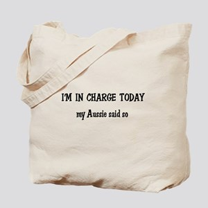 I'm in Charge Aussie Tote Bag