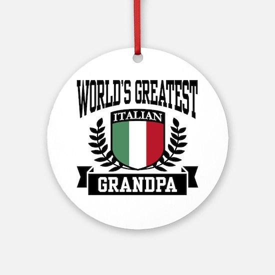 World's Greatest Italian Grandpa Ornament (Round)