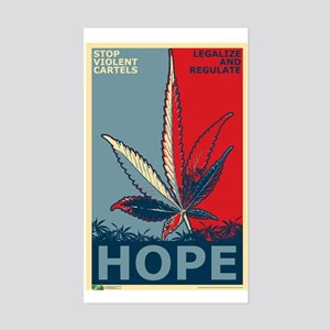 """Hope For Sense (Stop Violent Cartels)"" Legalize M"