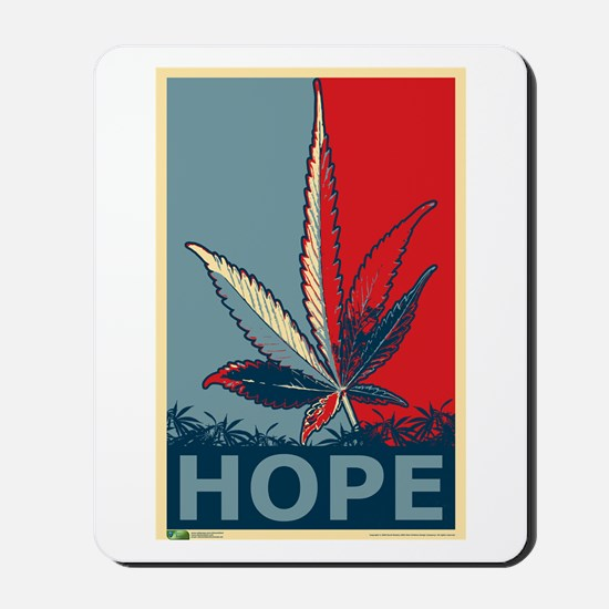 """Hope For Sense"" Legalize Marijuana Mousepad"