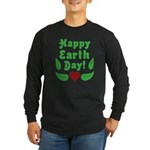 Happy Earth Day Long Sleeve Dark T-Shirt