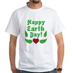 Happy Earth Day White T-Shirt