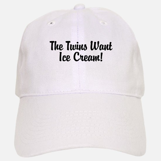 The Twins Want Ice Cream Baseball Baseball Cap
