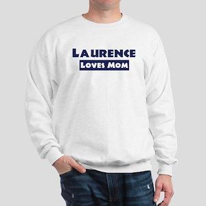 Laurence Loves Mom Sweatshirt