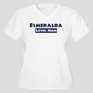 Esmeralda Loves Mom Women's Plus Size V-Neck T-Shi
