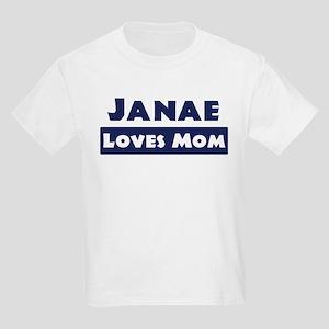 Janae Loves Mom Kids Light T-Shirt