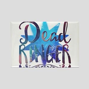 Dead ringer Magnets