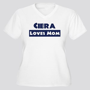 Ciera Loves Mom Women's Plus Size V-Neck T-Shirt
