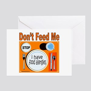 DON'T FEED ME Greeting Card