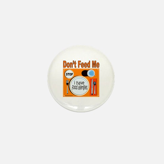 DON'T FEED ME Mini Button (10 pack)