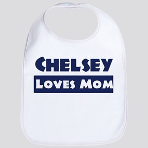 Chelsey Loves Mom Bib