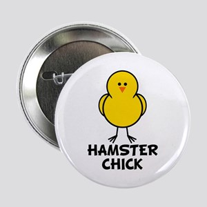 """Hamster Chick 2.25"""" Button"""