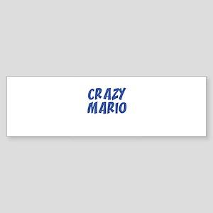 CRAZY MARIO Bumper Sticker