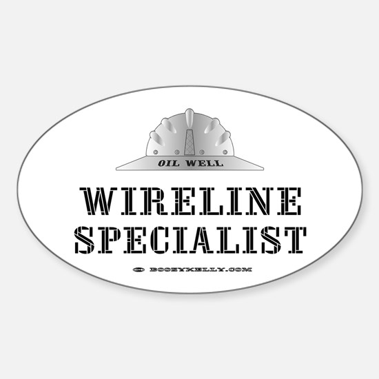 Wireline Specialist Oval Sticker,Slickline,Oil,