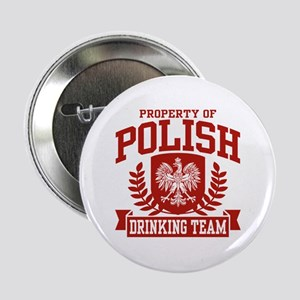 "Polish Drinking Team 2.25"" Button"