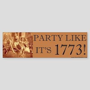Party Like It's 1773 Bumper Sticker