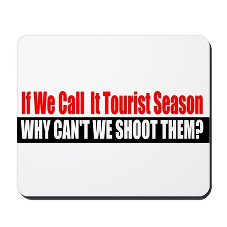 Tourist Season Mousepad