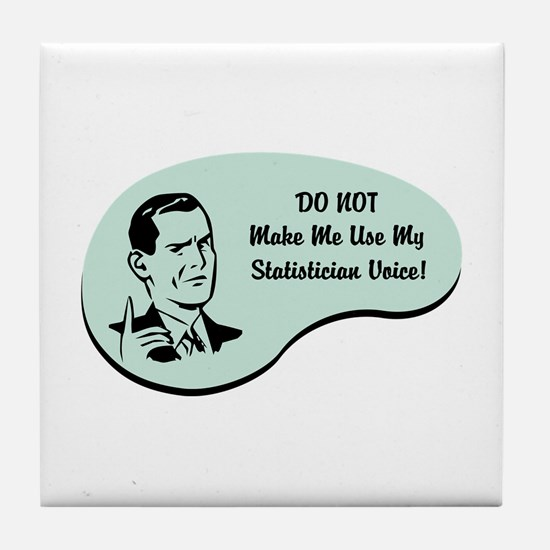 Statistician Voice Tile Coaster
