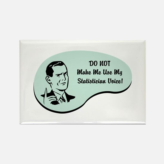 Statistician Voice Rectangle Magnet