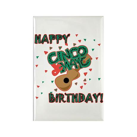 Happy Cinco de Mayo Birthday Rectangle Magnet (100
