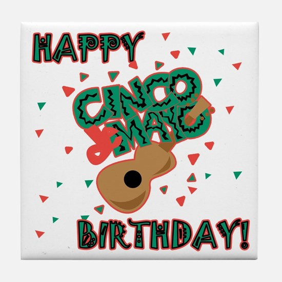 Happy Cinco de Mayo Birthday Tile Coaster