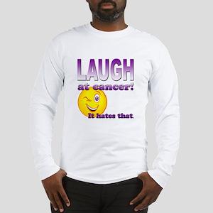 Laugh at Cancer Long Sleeve T-Shirt