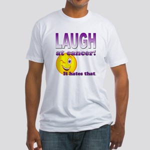 Laugh at Cancer Fitted T-Shirt