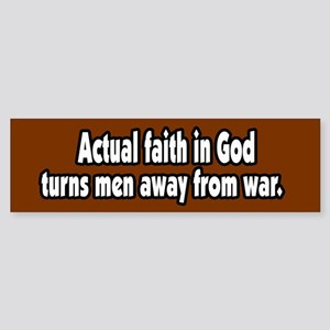Faith Makes Peace Bumper Sticker