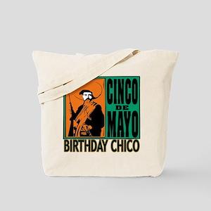 Cinco de Mayo Birthday Chico Tote Bag