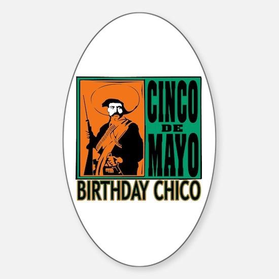 Cinco de Mayo Birthday Chico Sticker (Oval)