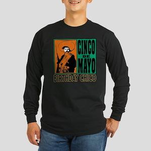 Cinco de Mayo Birthday Ch Long Sleeve Dark T-Shirt