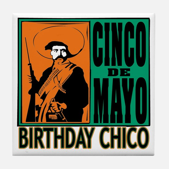 Cinco de Mayo Birthday Chico Tile Coaster