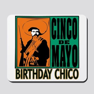 Cinco de Mayo Birthday Chico Mousepad