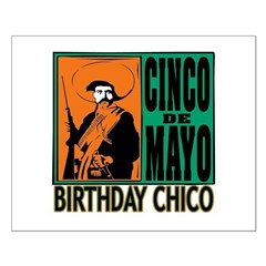 Cinco de Mayo Birthday Chico Posters
