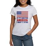 I want it to fail Women's T-Shirt