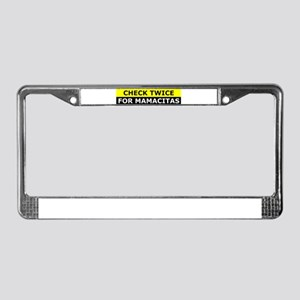 Check Twice for Mamacitas License Plate Frame