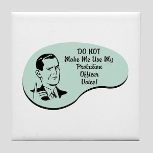Probation Officer Voice Tile Coaster