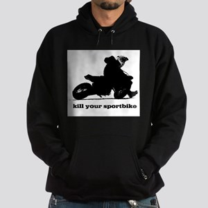 kill your sportbike Hoodie (dark)