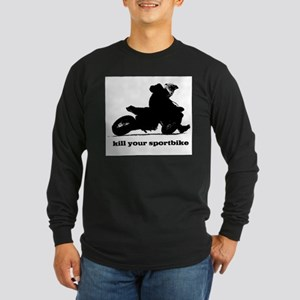 kill your sportbike Long Sleeve Dark T-Shirt