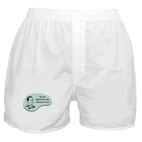 Orthodontist Voice Boxer Shorts