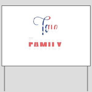 Tate Family Yard Sign