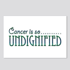 Cancer is so Undignified Postcards (Package of 8)
