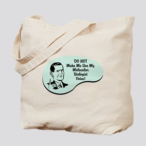 Molecular Biologist Voice Tote Bag