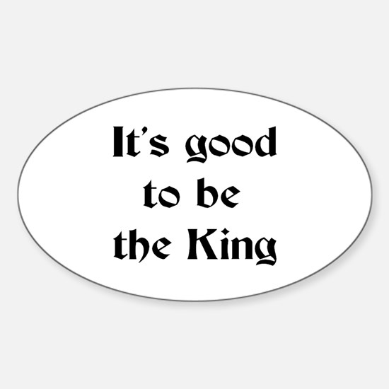 king good Sticker (Oval)