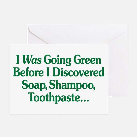 I Was Going Green Greeting Card