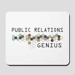 Public Relations Genius Mousepad
