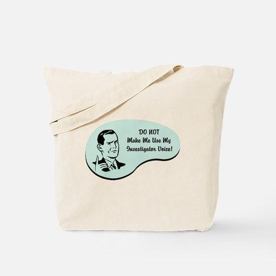 Investigator Voice Tote Bag